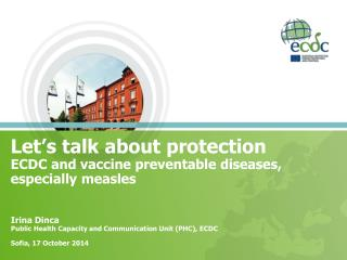 Let's talk about protection ECDC and vaccine preventable diseases, especially measles