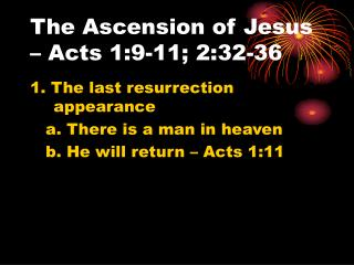 The Ascension of Jesus – Acts 1:9-11; 2:32-36