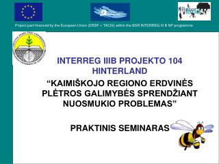 INTERREG IIIB PROJEKTO 104 HINTERLAND