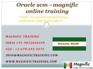 Oracle scm �magnific online training