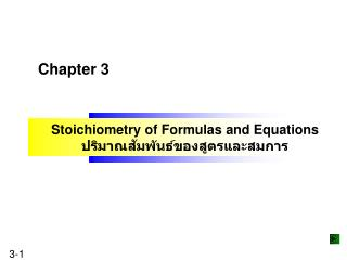 Stoichiometry of Formulas and Equations ?????????????????????????????