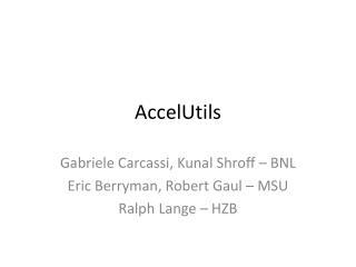 AccelUtils