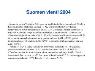 Suomen vienti 2004