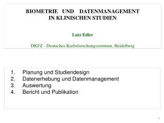 1. Planung und Studiendesign    2.  Datenerhebung und Datenmanagement    3.  Auswertung    4.  Bericht und Publikation