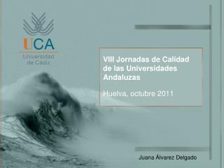 VIII Jornadas de Calidad de las Universidades Andaluzas