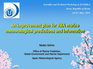 An improvement plan for JMA marine meteorological predictions and information