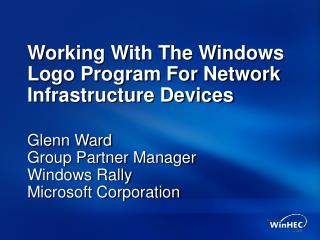 Working With The Windows Logo Program For Network Infrastructure Devices