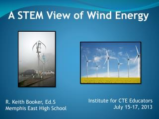 Institute for CTE Educators July 15-17, 2013