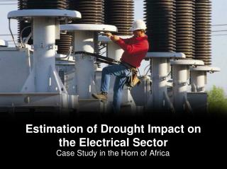 Estimation of Drought Impact on the Electrical Sector