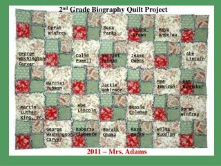 Biography Quilt