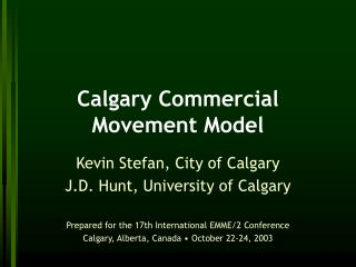Calgary Commercial Movement Model