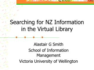 Searching for NZ Information in the Virtual Library