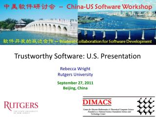 Trustworthy Software: U.S. Presentation