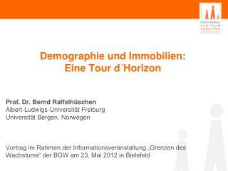 Demographie und Immobilien: Eine Tour d´Horizon