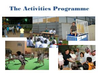 The Activities  Programme
