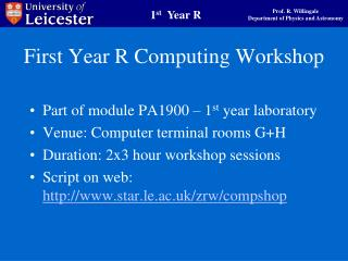 First Year R Computing Workshop