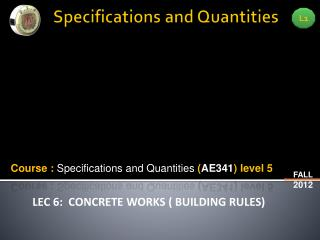 Specifications and Quantities