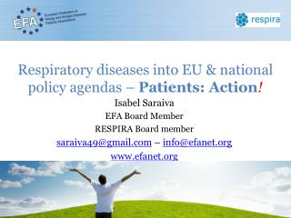 Respiratory diseases into EU & national policy agendas –  Patients: Action !