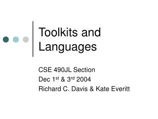 Toolkits and Languages