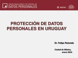PROTECCIÓN DE DATOS PERSONALES EN URUGUAY