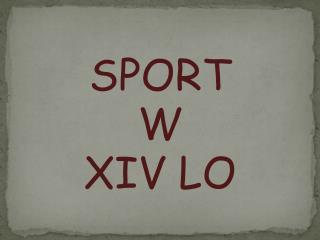 SPORT  W  XIV LO