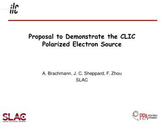 Proposal to Demonstrate the CLIC Polarized Electron Source