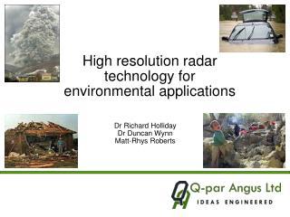 High resolution radar technology for environmental applications