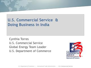 U.S. Commercial Service  & Doing Business in India