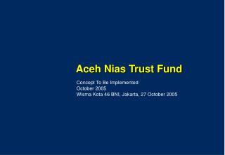 Aceh Nias Trust Fund