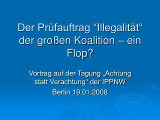 """Der Prüfauftrag """"Illegalität"""" der großen Koalition – ein Flop?"""