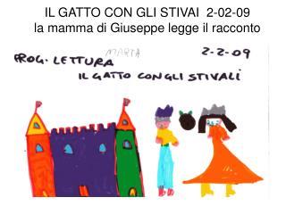 IL GATTO CON GLI STIVAI  2-02-09 la mamma di Giuseppe legge il racconto