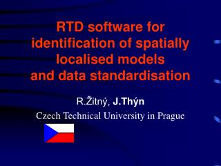 RTD software for identification of spatially localised models  and data standardisation