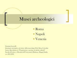 Musei archeologici
