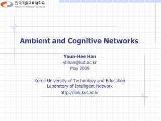 Ambient and Cognitive Networks