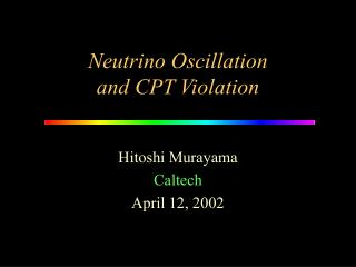 Neutrino Oscillation and CPT Violation
