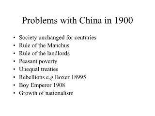 Problems with China in 1900