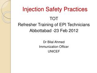 Injection Safety Practices
