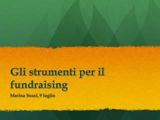 Gli strumenti per il fundraising