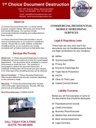 1st Choice Document Destruction, is a family owned business, located in Milaca, Minnesota and serves North and Central M