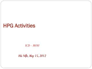 HPG Activities