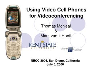 Using Video Cell Phones for Videoconferencing