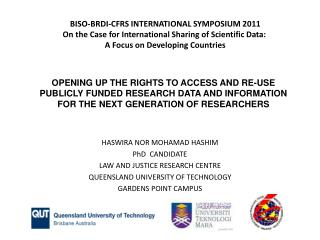 HASWIRA NOR MOHAMAD HASHIM PhD   CANDIDATE LAW AND JUSTICE RESEARCH CENTRE