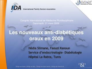 Hédia  Slimane, Faouzi  Kanoun Service d'endocrinologie- Diabétologie Hôpital La  Rabta , Tunis