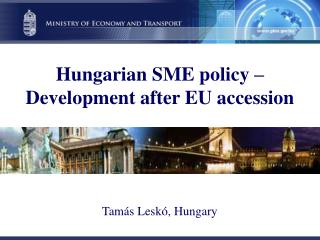 Hungarian SME policy – Development after EU accession