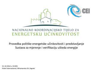 Provedba politike energetske učinkovitosti i predstavljanje