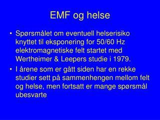 EMF og  helse