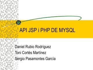 API JSP i PHP DE MYSQL