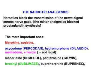THE NARCOTIC ANALGESICS