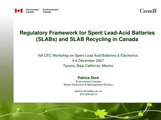 Regulatory Framework for Spent Lead-Acid Batteries SLABs and SLAB Recycling in Canada