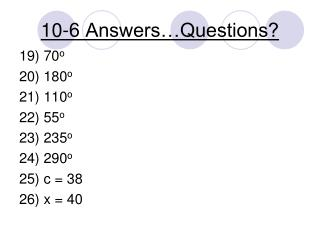 10-6 Answers…Questions?